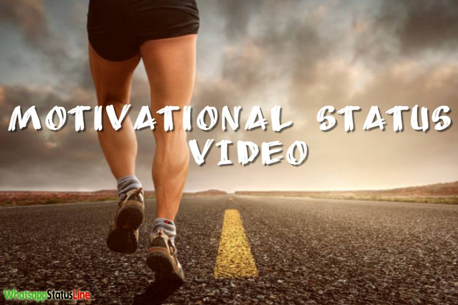 Best Motivational Status Video Download