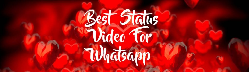 Best Status Video For Whatsapp Download