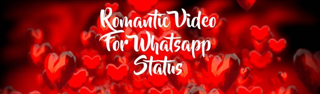 Romantic Video For Whatsapp Status