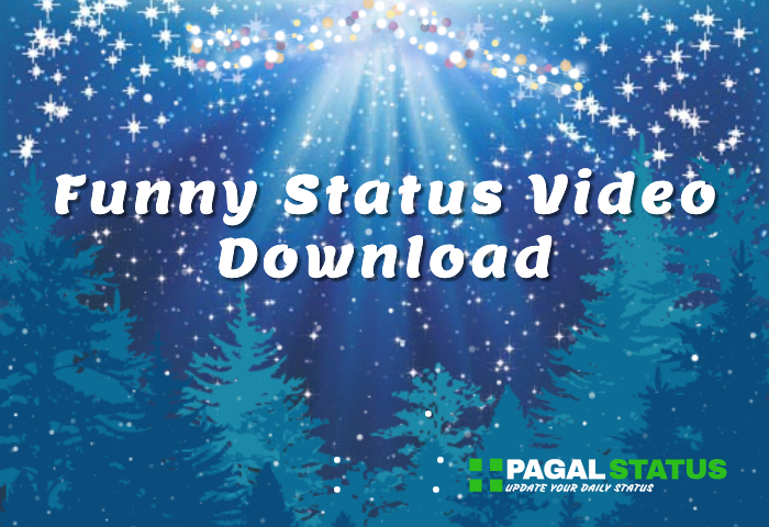 Funny Status Video For Whatsapp Download