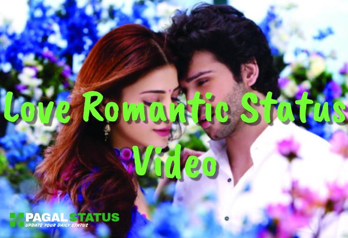 Love Romantic Status Video