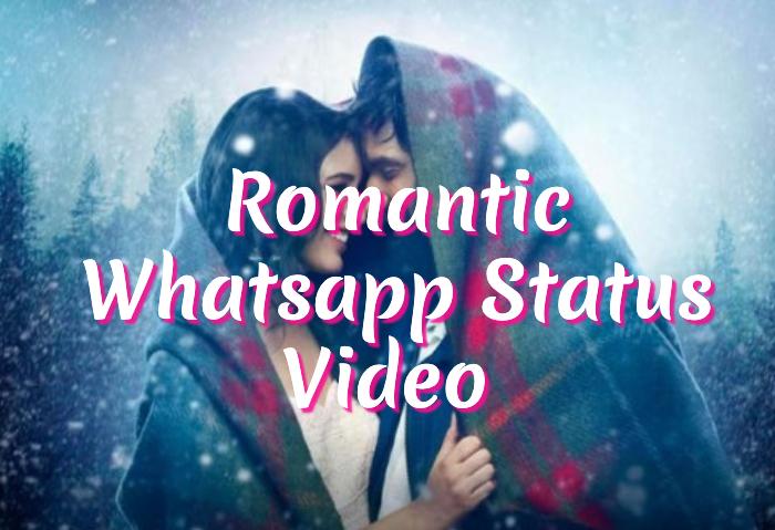 7777+ Romantic Video For Whatsapp Status