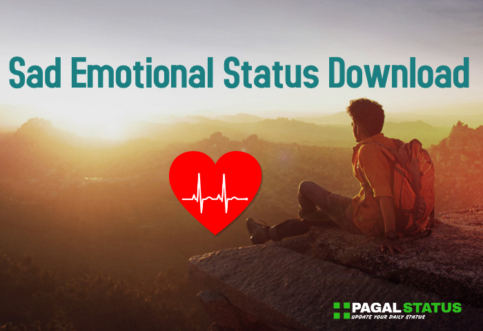 Very Sad Emotional Whatsapp Status Download Sad Emotational Status