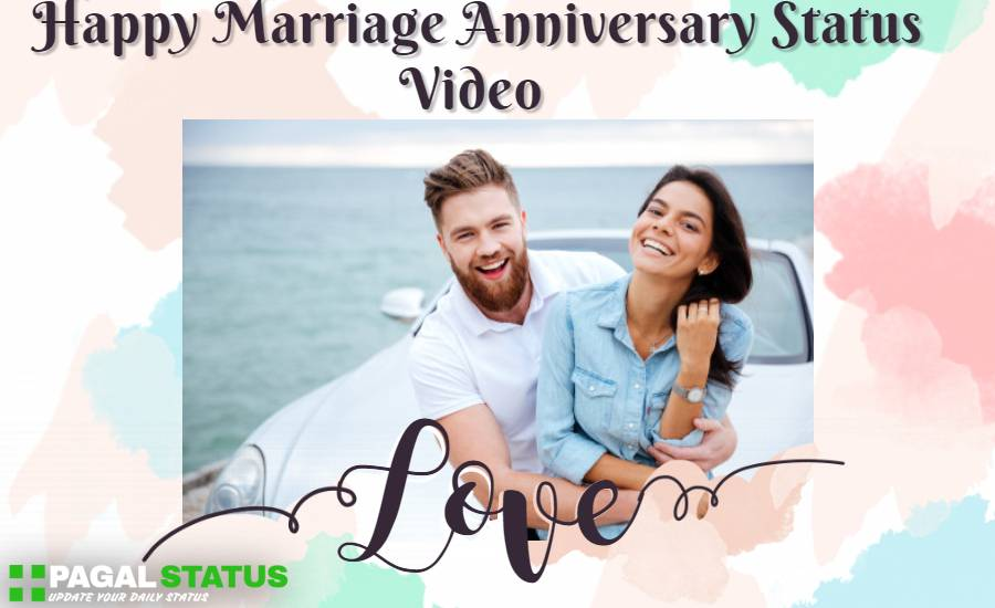 Happy Marriage Anniversary Status Video Download