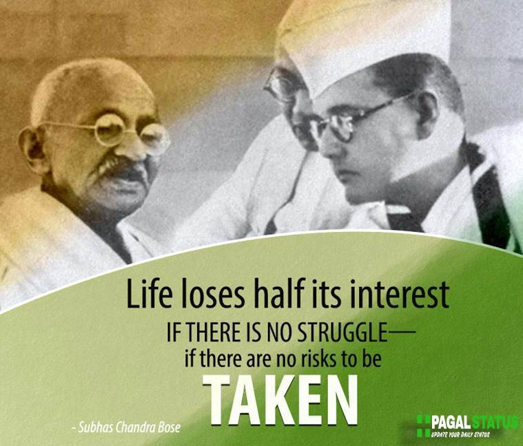 Life loses half its interest if there is no struggle — if there are no risks to be taken.
