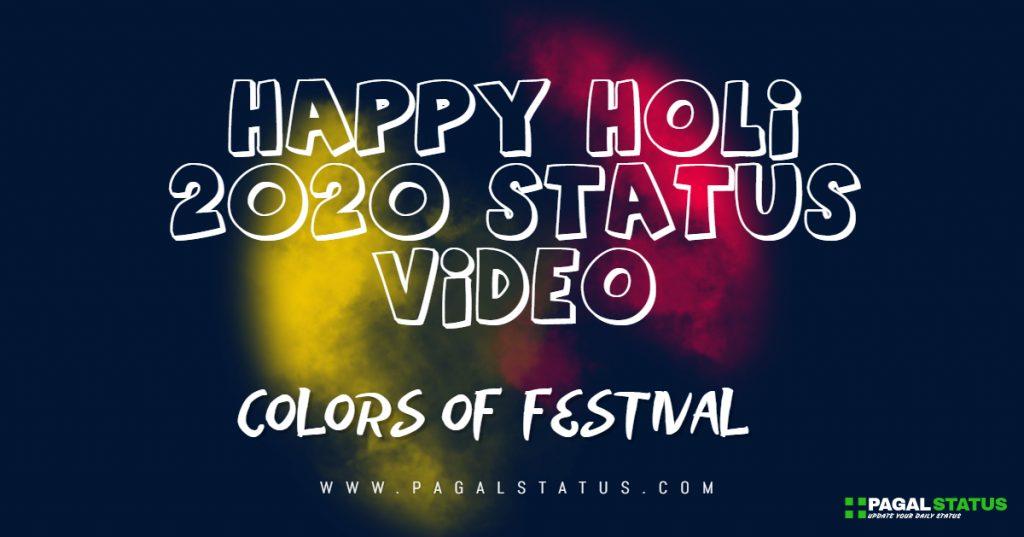 Happy Holi 2020 Status Video, Holi Status in Hindi
