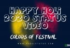 Happy Holi 2020 Status Video, Holi Status in Hindi