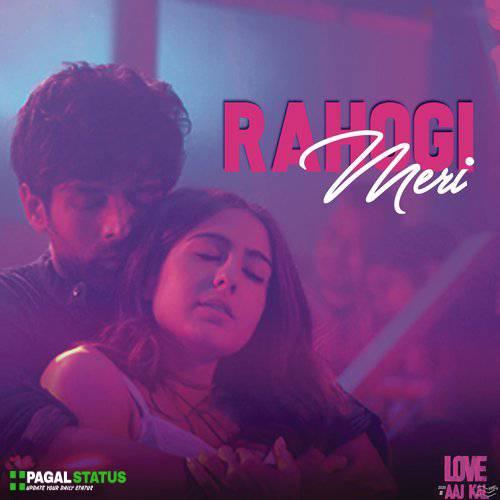 Rahogi Meri Song Love Aaj Kal  Arijit Singh Whatsapp Status Video Download