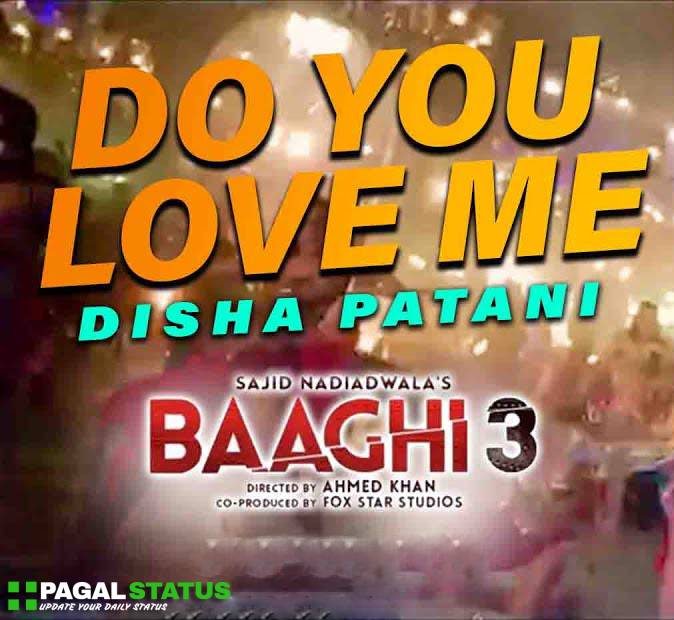 Do You Love Me Baaghi 3 Songs Status Video