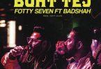 Boht Tej Song Badshah Fotty Seven Status Video