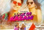 Luck Di Kasam Ramji Gulati Song Status Video