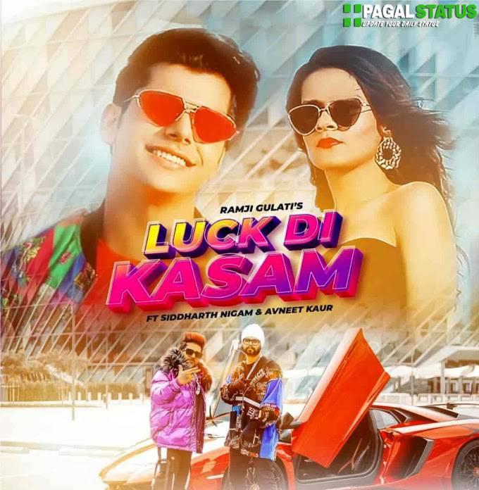 Luck Di Kasam Ramji Gulati Song Status Video Downlaod