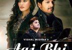 Aaj Bhi Vishal Mishra Song Whatsapp Status Video