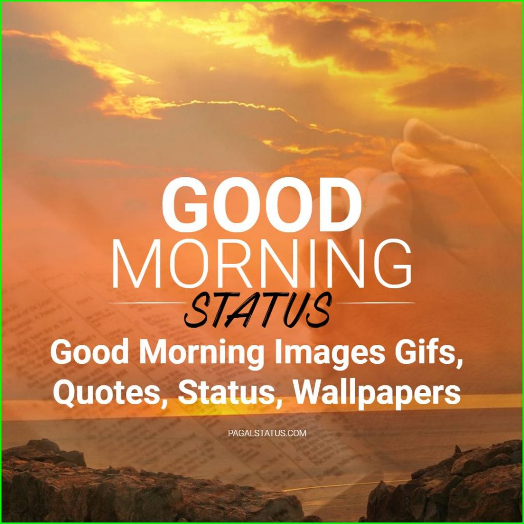 Good Morning Images Gifs, Quotes, Status, Wallpapers