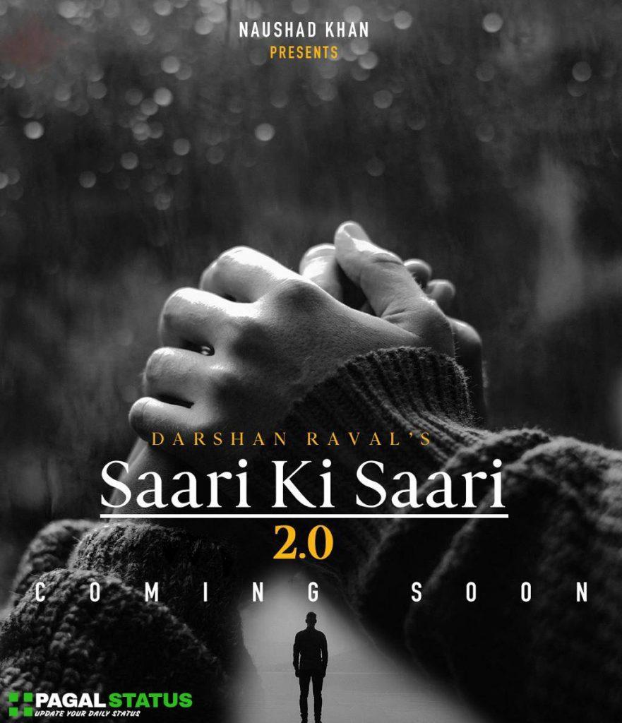 Saari Ki Saari Darshan Raval Song Status Video Download