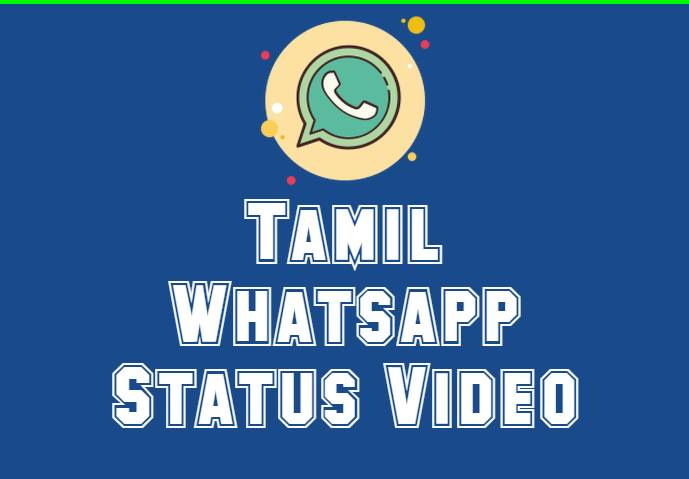 Tamil Whatsapp Status Video Download