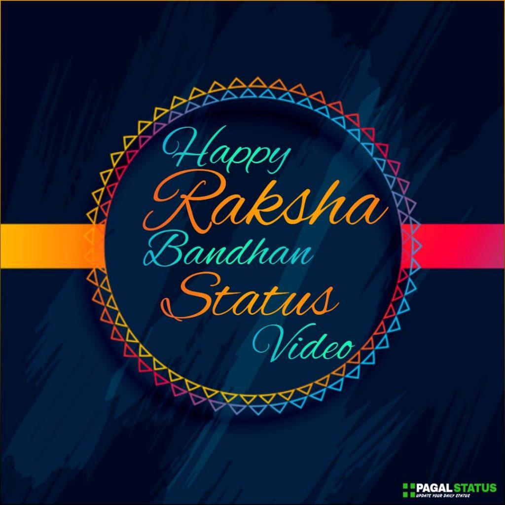 Happy Raksha Bandhan 2020 Status Video Download