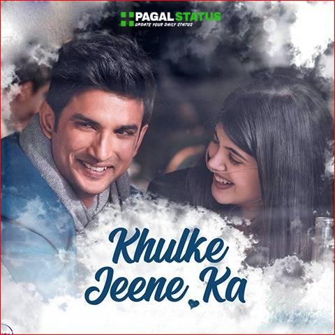 Khulke Jeene Ka Dil Bechara Arijit Singh Song Status Video Download