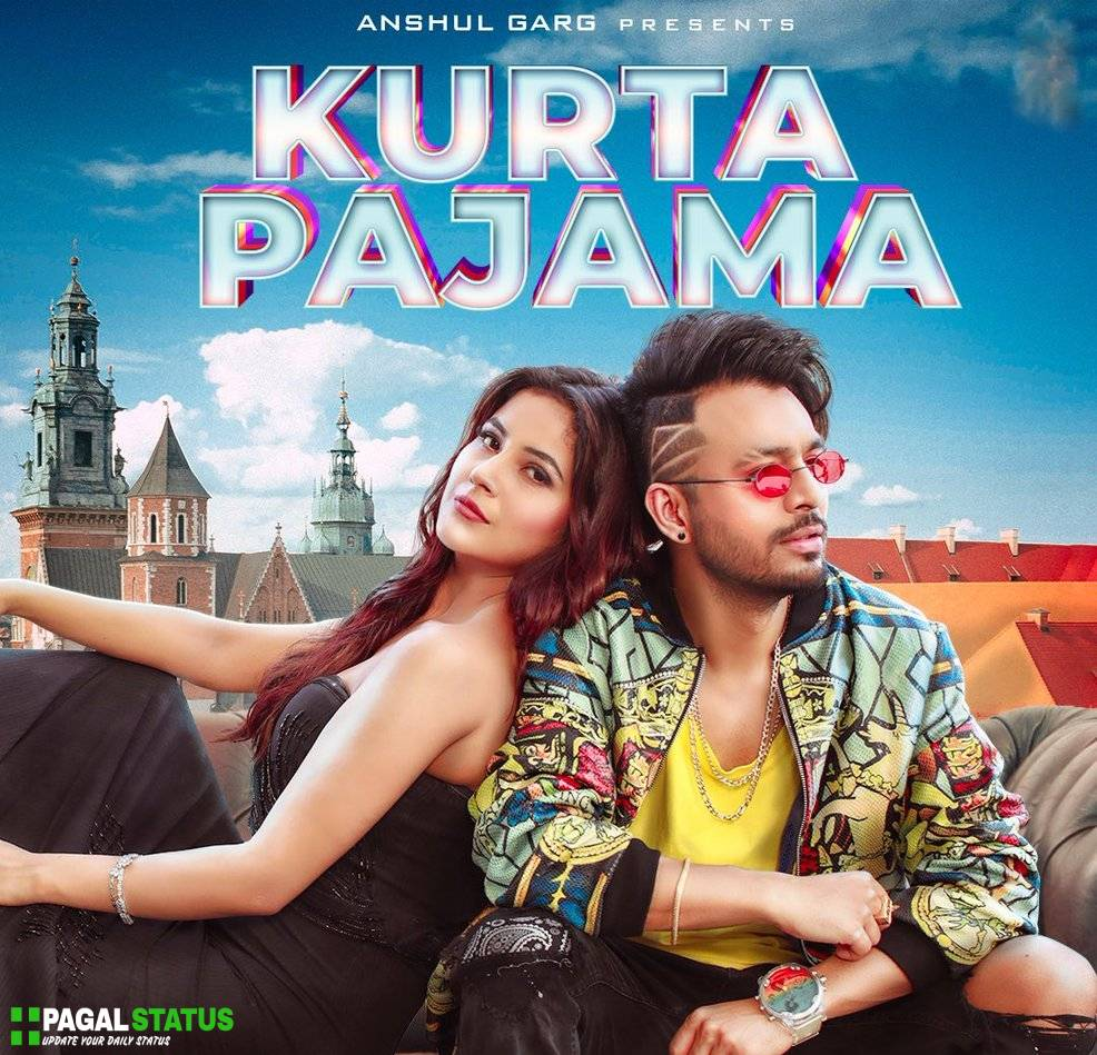 Kurta Pajama Song Tony Kakkar Status Video Download