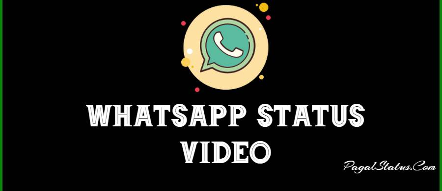 New Whatsapp Status Video Downlaod