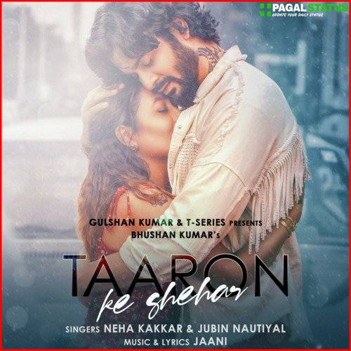 Taaron Ke Shehar Song Status Video