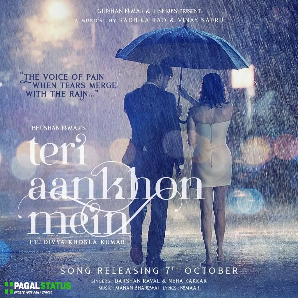 Teri Aankhon Mein Song Darshan Raval Neha Kakkar Status Video Download