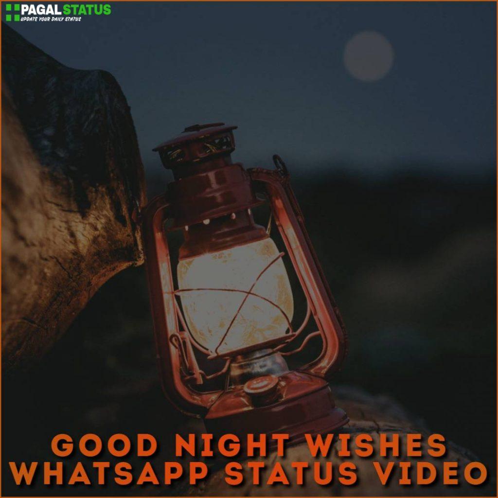Good Night Wishes Whatsapp Status Video Download