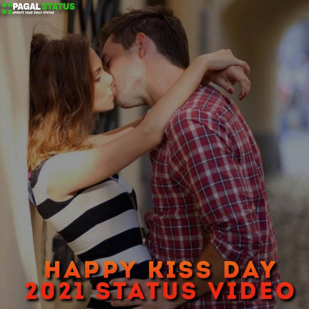Happy Kiss Day 2021 Status Video Download