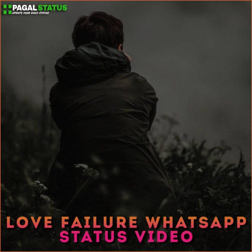 Love Failure Whatsapp Status Video Download