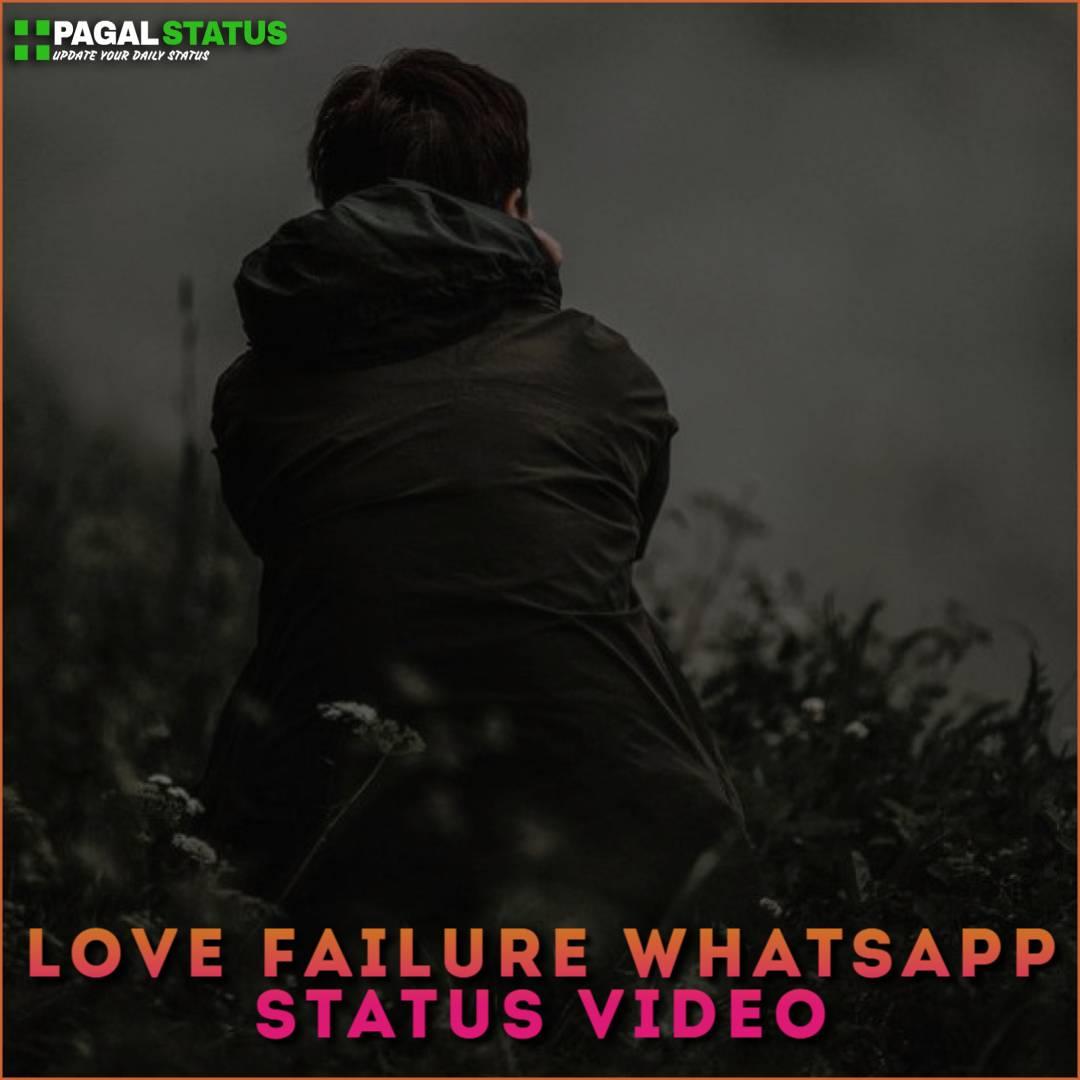 Love Failure Whatsapp Status Video Download Sad Breakup Status Video