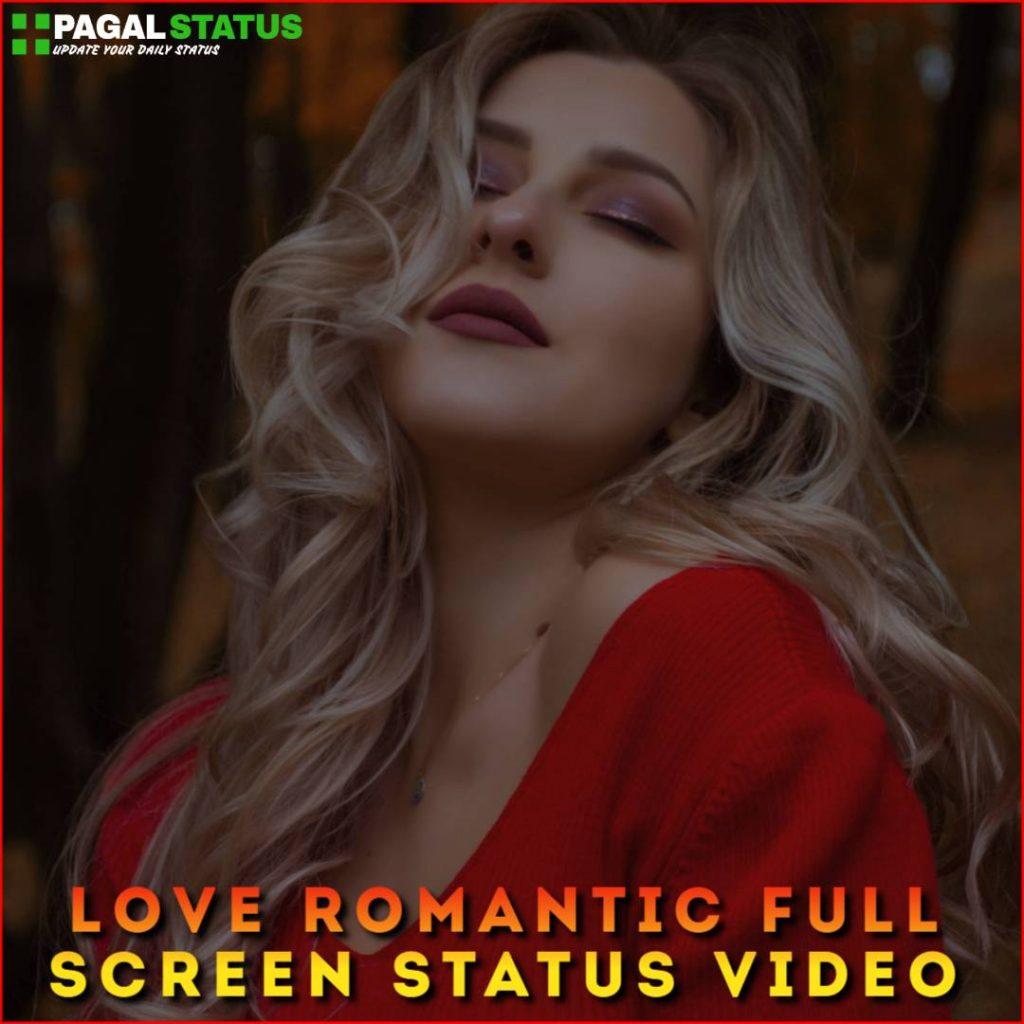 Love Romantic Full Screen Status Video Download