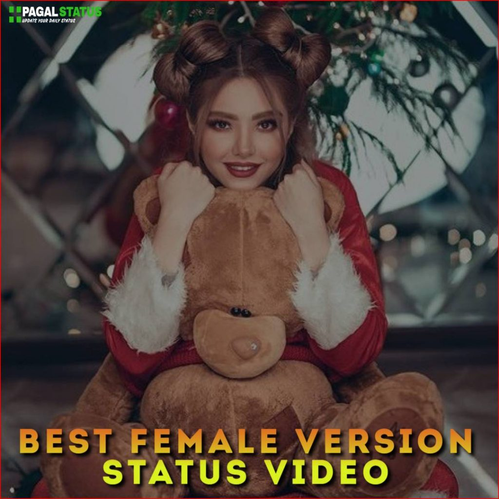 Best Female Version Status Video Download