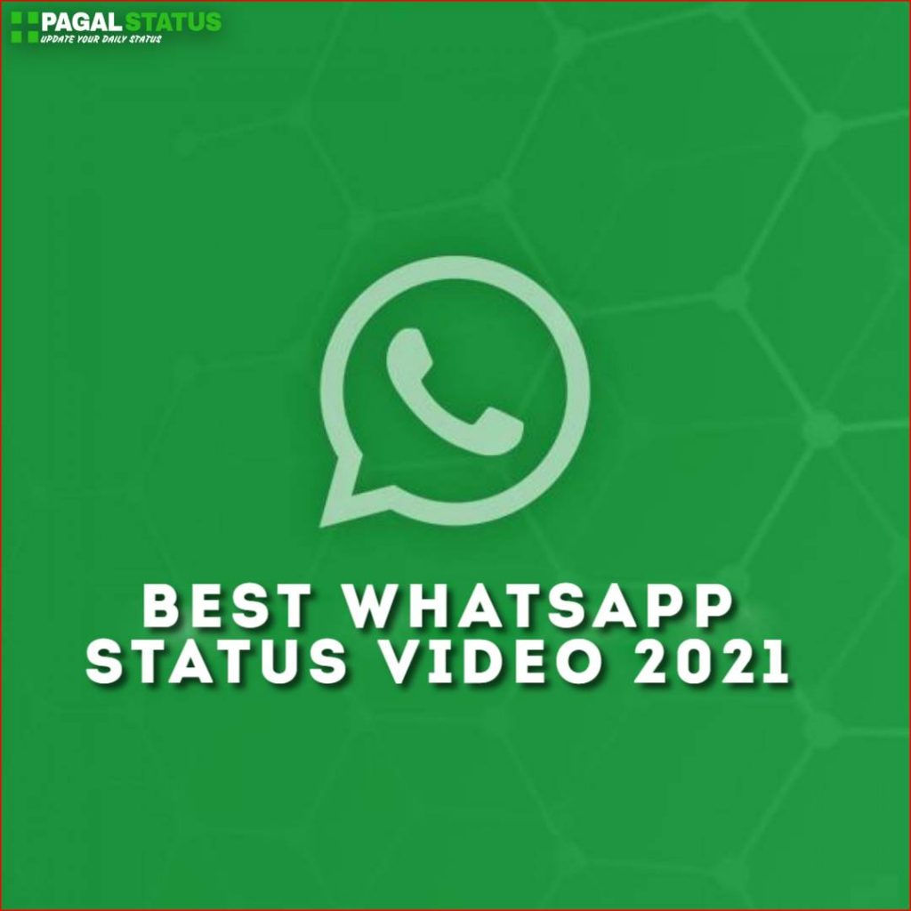 Best Whatsapp Status Video 2021 Download