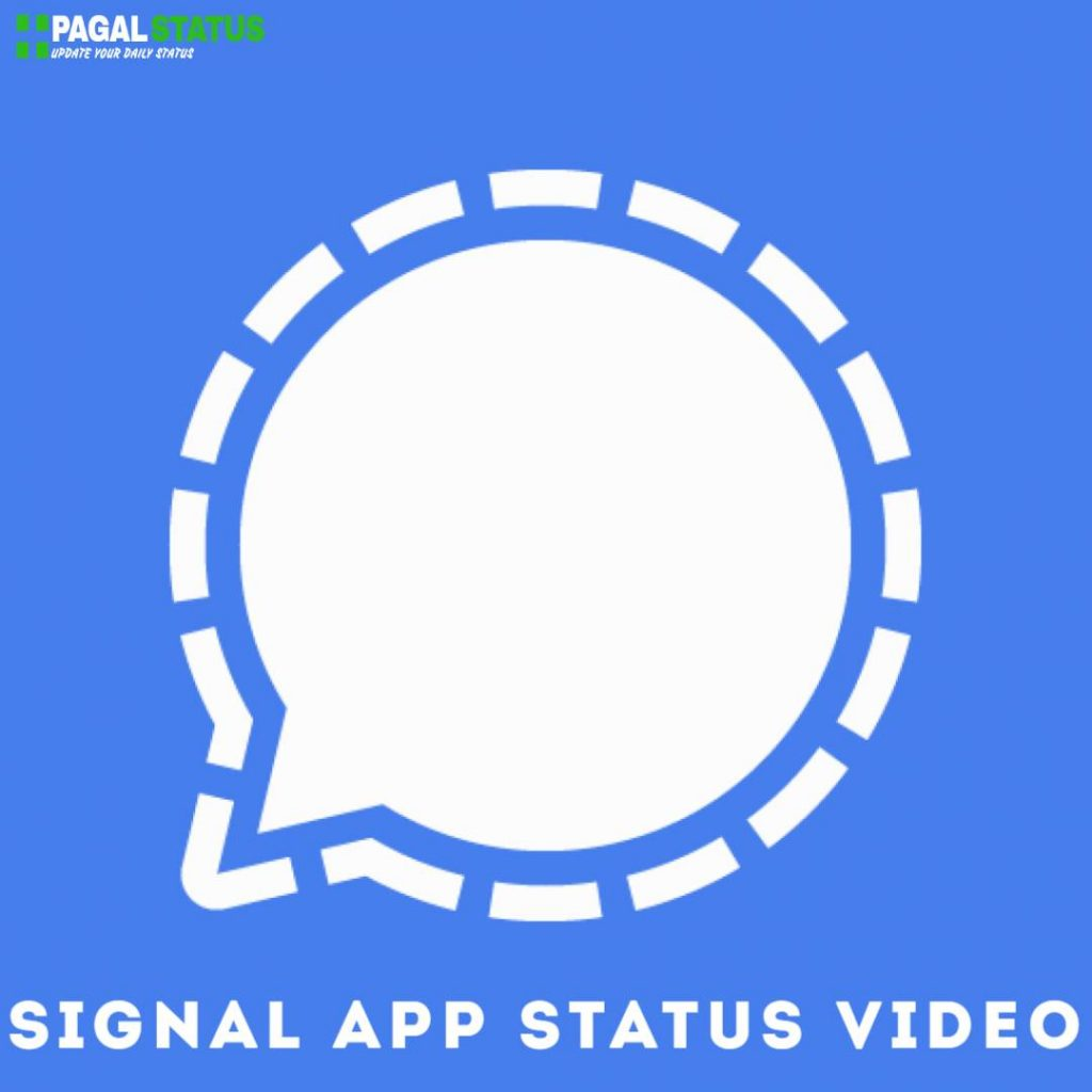 Signal App Status Video Download