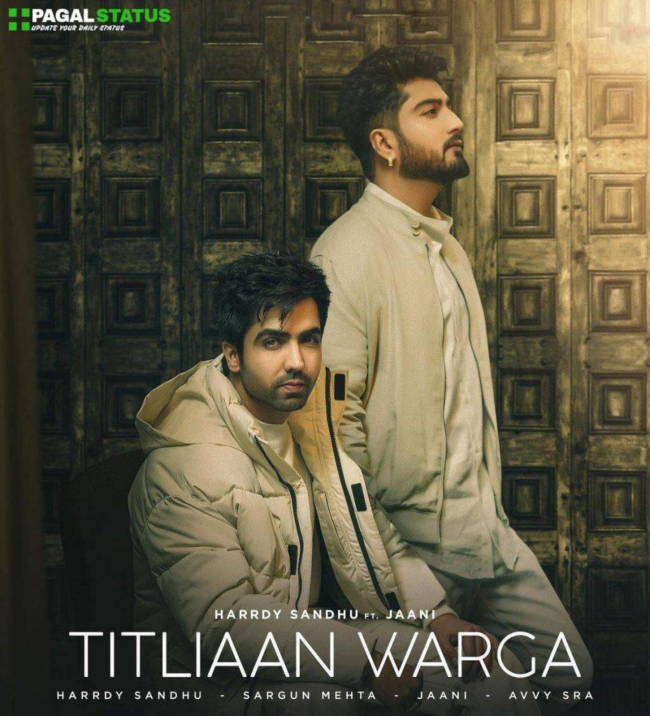 Titliaan Warga Song Harrdy Sandhu Status Video Download