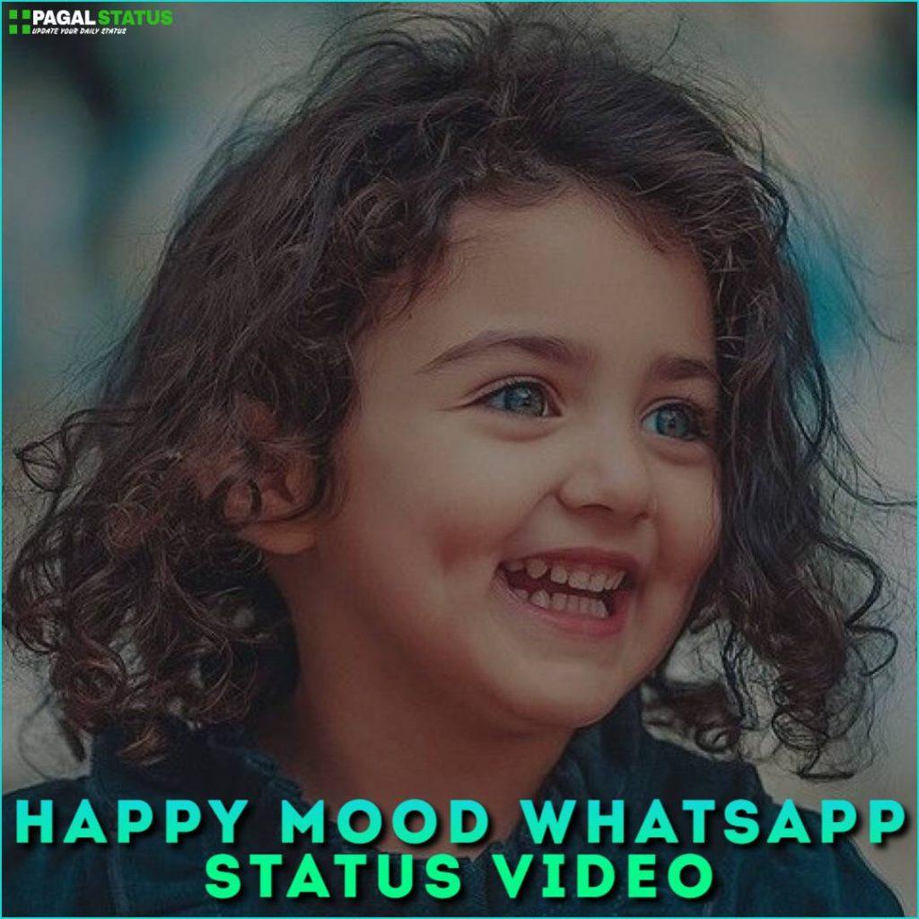 Happy Mood Whatsapp Status Video Download
