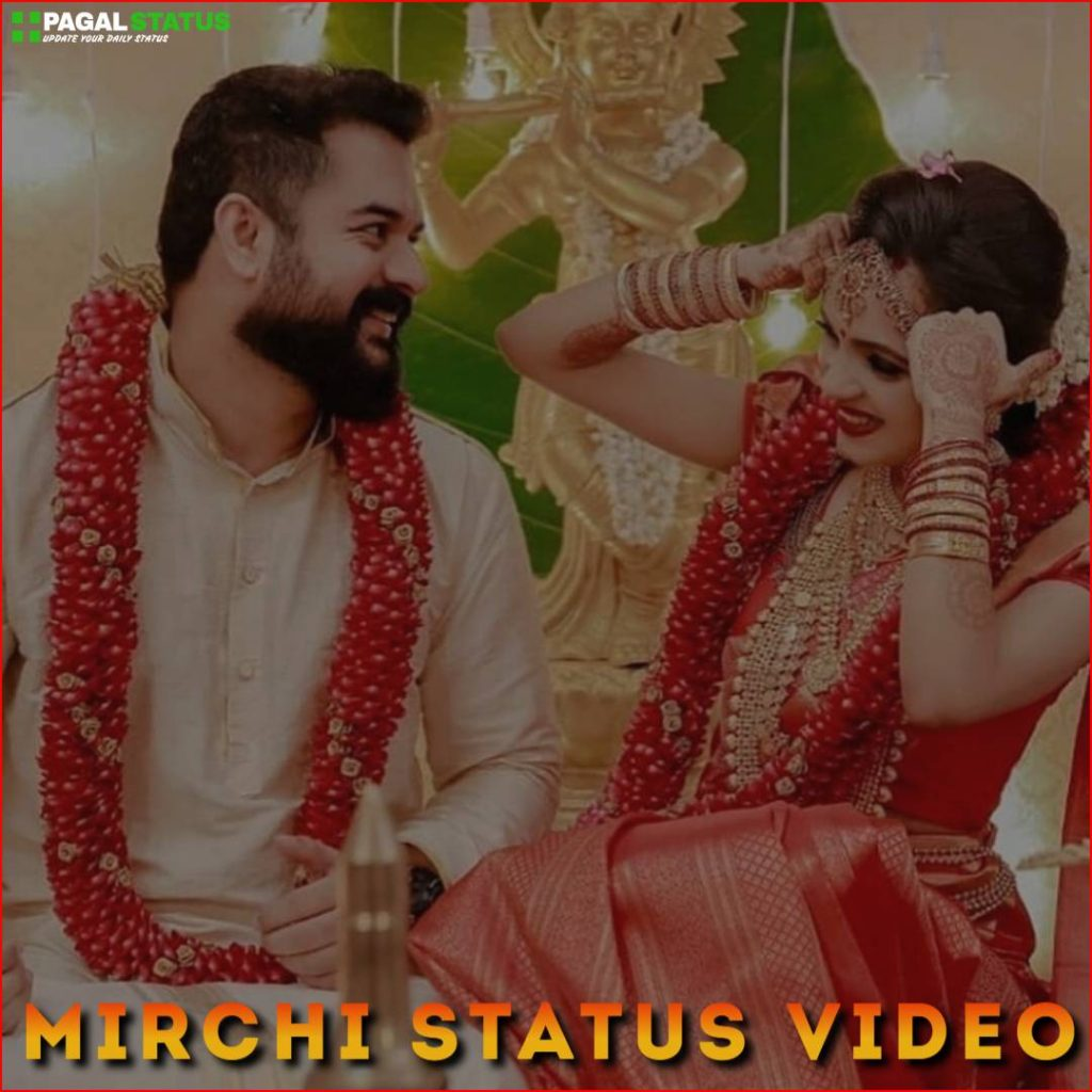 Mirchi Status Video Downlaod