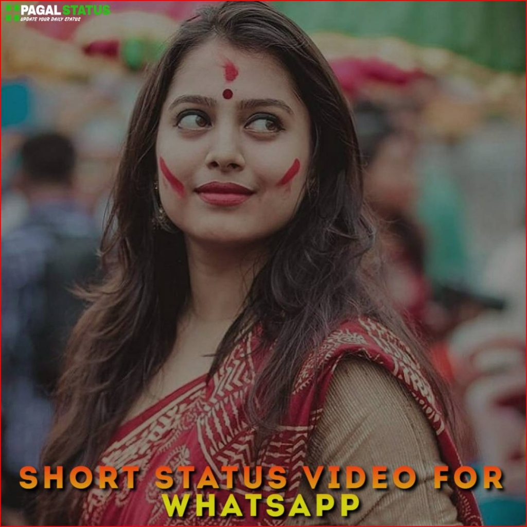 Short Status Video For Whatsapp Download