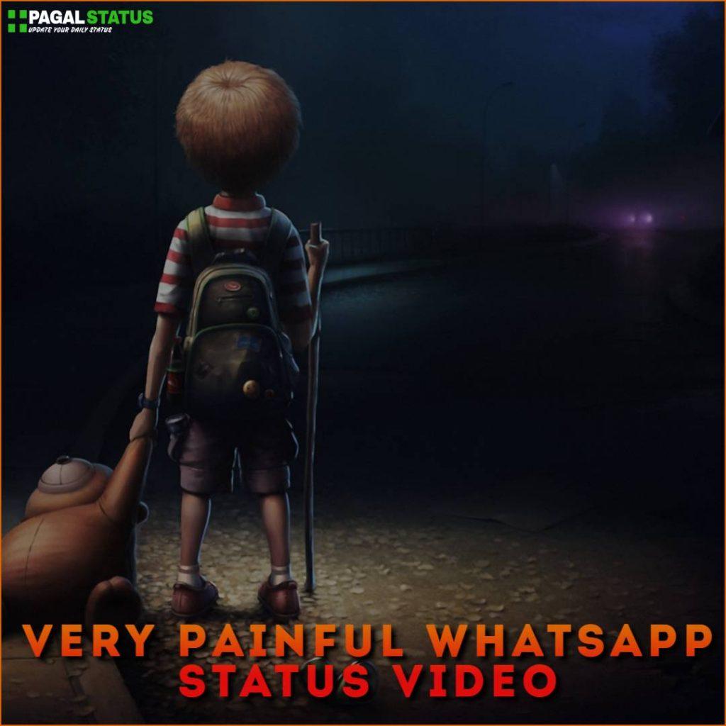 Very Painful Whatsapp Status Video Download
