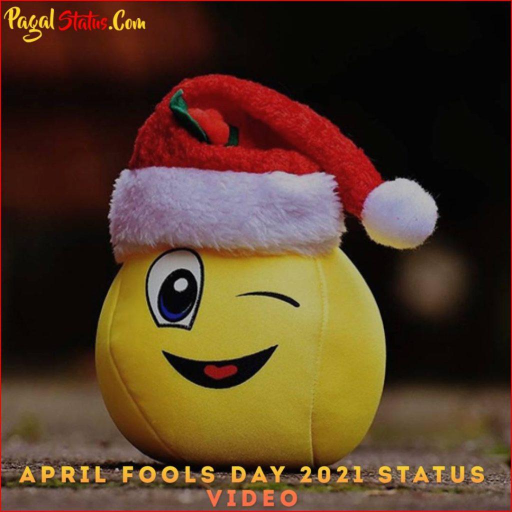 April Fools Day 2021 Status Video