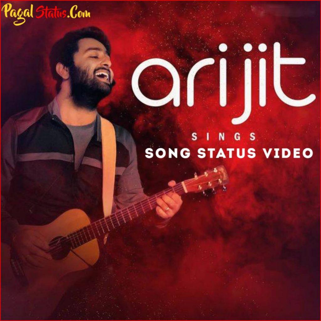 Arijit Singh Sad Song Status Video
