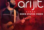 Arijit Singh Song Status Video Download