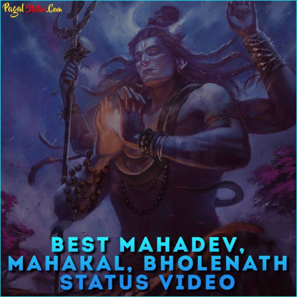 Best Mahadev, Mahakal, Bholenath Whatsapp Status Videos
