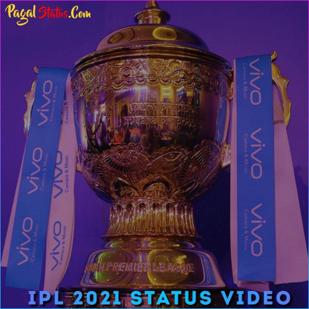IPL 2021 Whatsapp Status Video Download