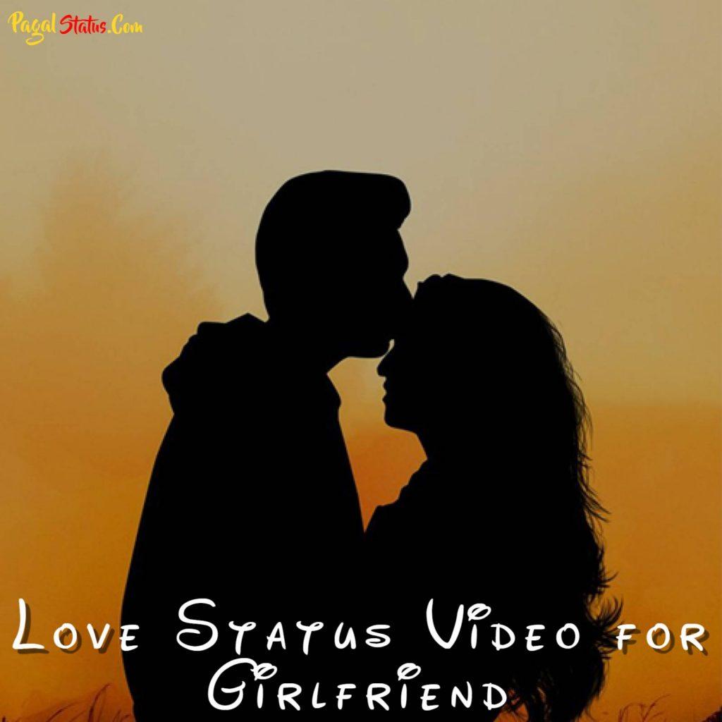 Love Status Video for Girlfriend