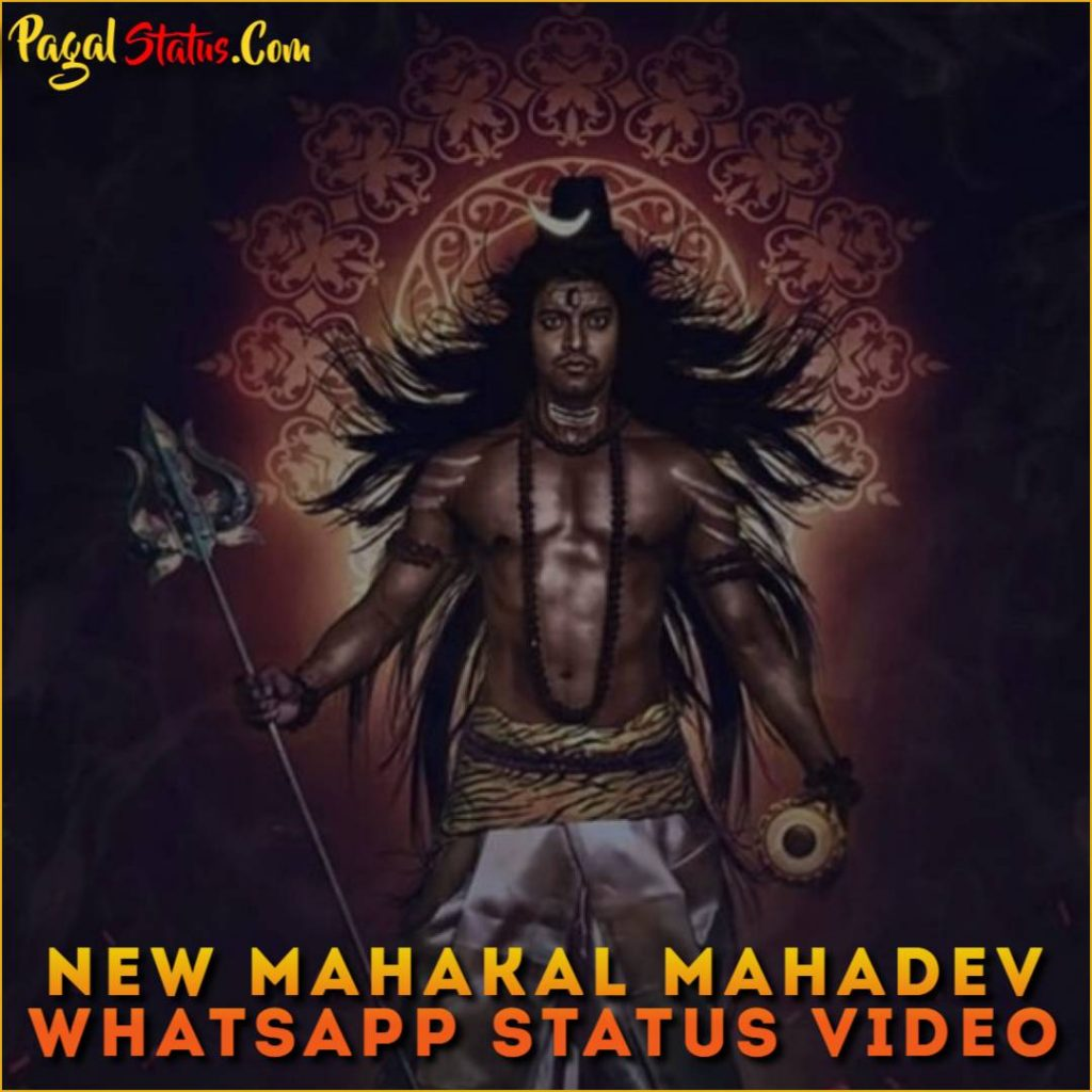 New Mahakal Mahadev Whatsapp Status Video Downlaod