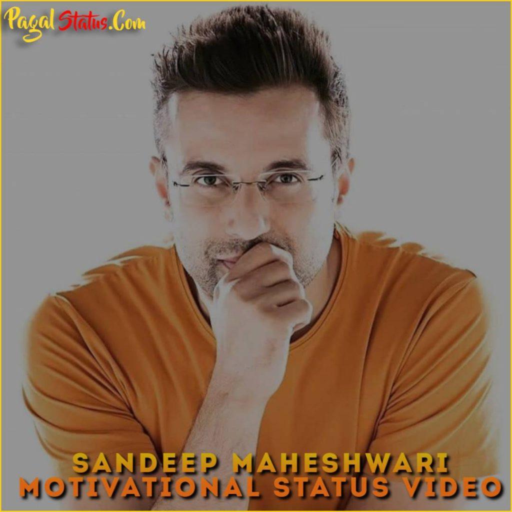 Sandeep Maheshwari Motivational Whatsapp Status Video Download