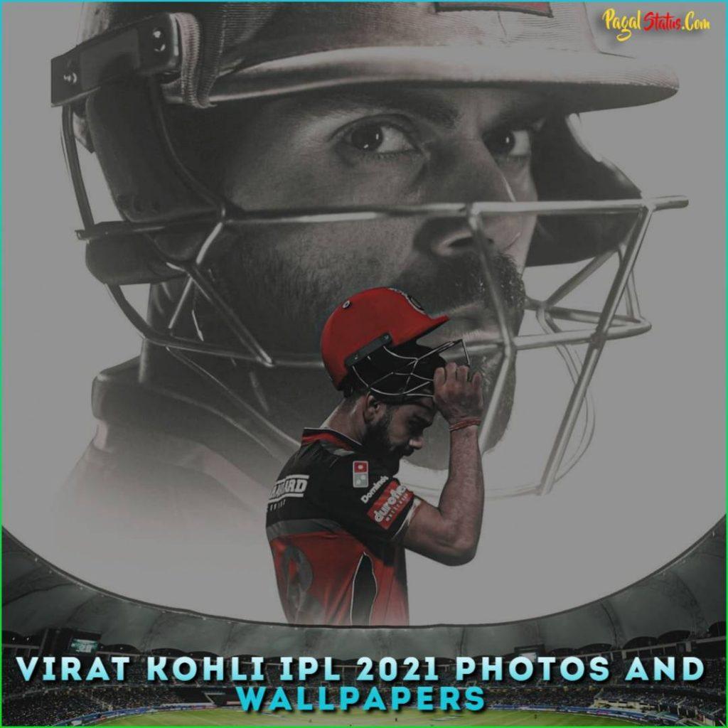 Virat Kohli IPL 2021 Photos And Wallpapers