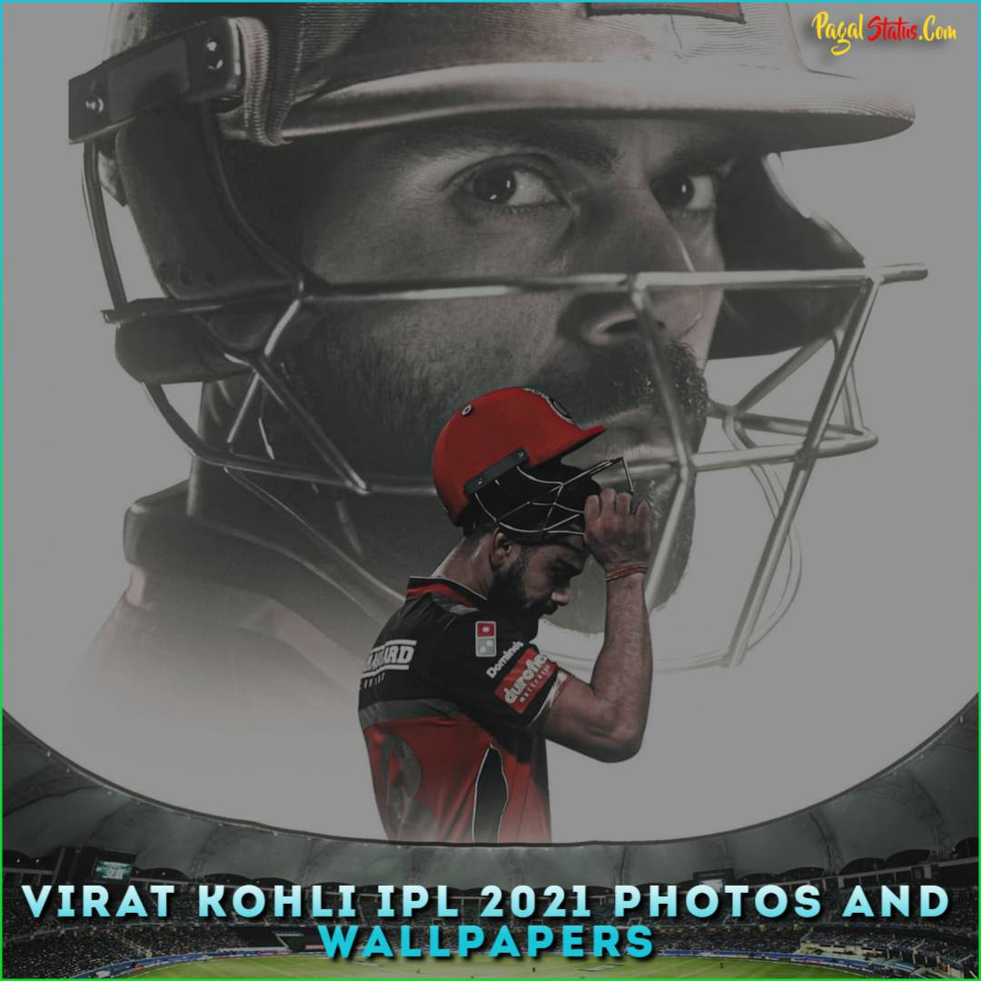 Virat Kohli IPL 2021 Photos And Wallpapers Download Virat ...