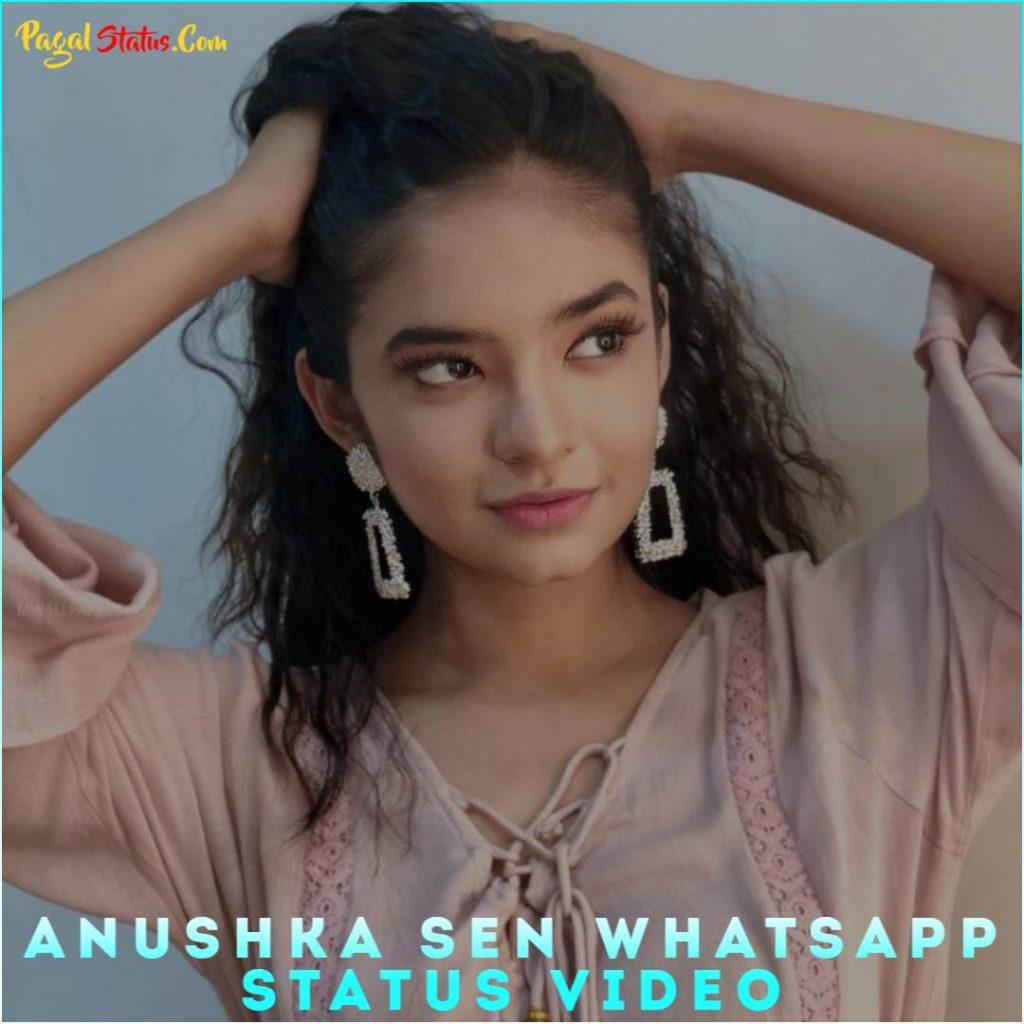 Anushka Sen Whatsapp Status Video